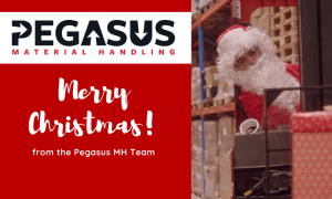 Seasons Greetings from all of the team at Pegasus Material Handling